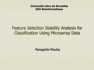 Feature Selection Stability Analysis for Classification Using Microarray Data