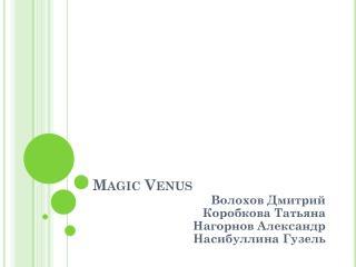 Magic Venus