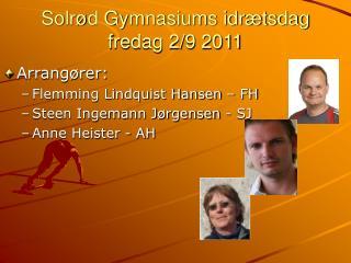 Solrød Gymnasiums idrætsdag  fredag 2/9 2011