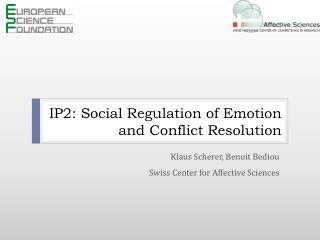 IP2: Social Regulation of Emotion and Conflict Resolution