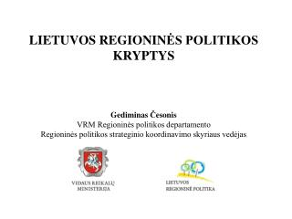 LIETUVOS REGIONINĖ POLITIKA