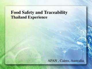 Food Safety and Traceability Thailand Experience