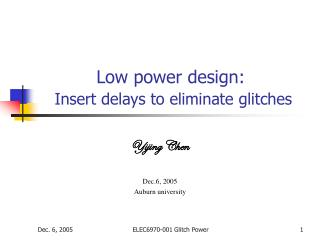 Low power design: Insert delays to eliminate glitches