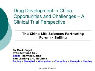 Drug Development in China: Opportunities and Challenges   A Clinical Trial Perspective