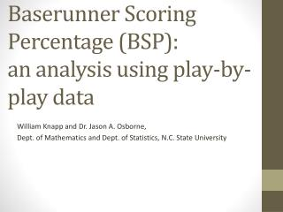 Baserunner  Scoring Percentage (BSP): an analysis using play-by-play data