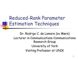 Reduced-Rank Parameter Estimation Techniques
