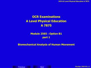 OCR Examinations A Level Physical Education A 7875 Module 2565 : Option B1 part 1