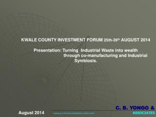 KWALE COUNTY INVESTMENT FORUM  25th-26 th  AUGUST 2014
