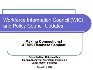 Workforce Information Council (WIC) and Policy Council Updates