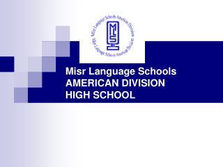 Misr Language Schools AMERICAN DIVISION HIGH SCHOOL