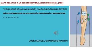 MAPA RELATIVO A LA ELECTROESTIMULACIÓN FUNCIONAL (FES)