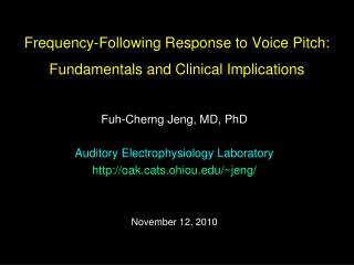 Frequency-Following Response to Voice Pitch: Fundamentals and Clinical Implications