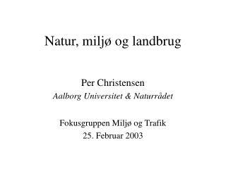Natur, miljø og landbrug