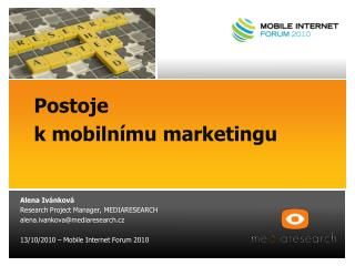 Postoje 	     k mobiln�mu marketingu
