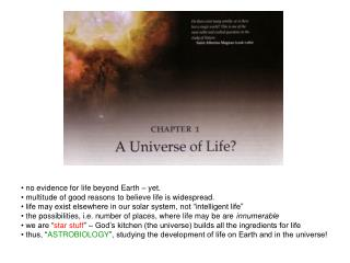 no evidence for life beyond Earth � yet.