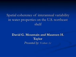 Spatial coherence of interannual variability in water properties on the U.S. northeast shelf