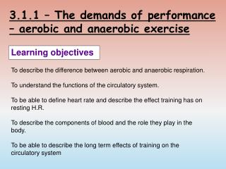 3.1.1 – The demands of performance – aerobic and anaerobic exercise