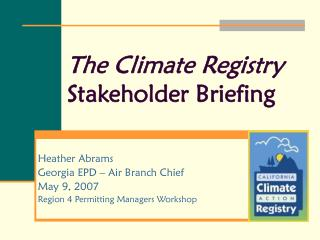 The Climate Registry  Stakeholder Briefing