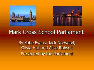 Mark Cross School Parliament