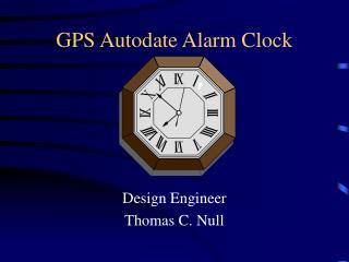 GPS Autodate Alarm Clock