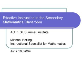 Effective Instruction in the Secondary Mathematics Classroom