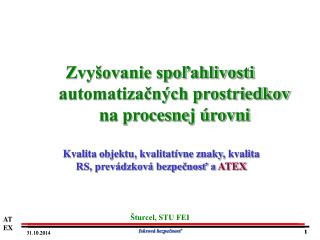 Zvyšovanie spoľahlivosti automatizačných prostriedkov na procesnej úrovni