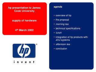 agenda overview of hp  the proposal morning tea technical specifications lunch