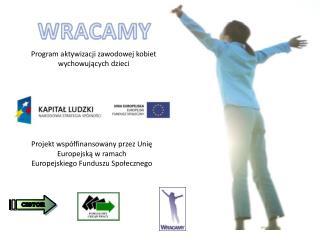 Program aktywizacji zawodowej kobiet wychowujących dzieci