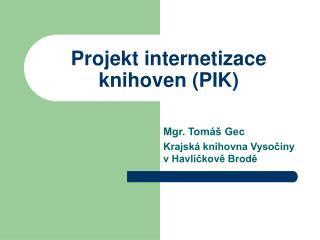 Projekt internetizace knihoven (PIK)