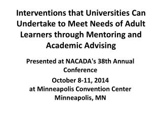 Presented at NACADA's 38th Annual Conference