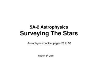 5A-2 Astrophysics Surveying The Stars