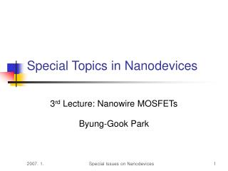 Special Topics in Nanodevices