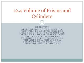 12.4 Volume of Prisms and Cylinders