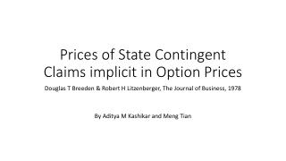 Prices of State Contingent Claims implicit in Option Prices