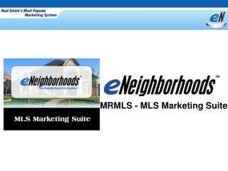 MRMLS - MLS Marketing Suite