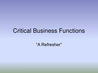 Critical Business Functions