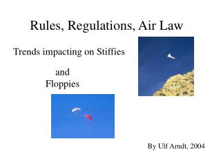 Rules, Regulations, Air Law