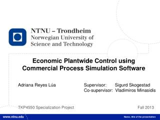 Economic Plantwide Control using Commercial Process Simulation Software