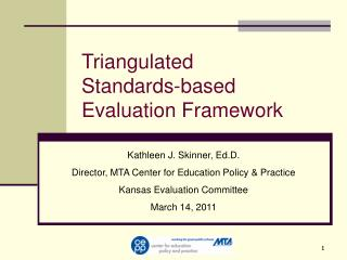 Triangulated  Standards-based Evaluation Framework