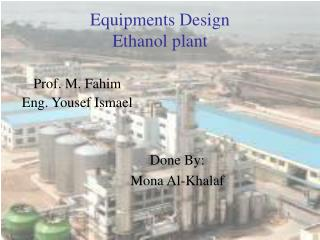 Equipments Design Ethanol plant