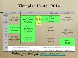 Timeplan Høsten 2014