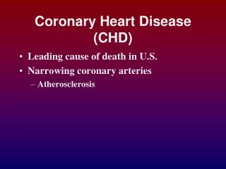 Coronary Heart Disease (CHD)
