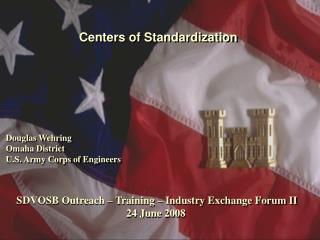 Centers of Standardization