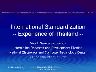 International Standardization -- Experience of Thailand --