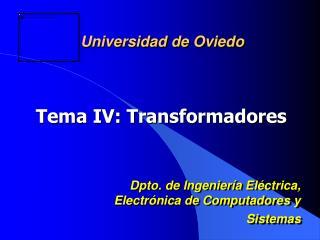 Tema IV: Transformadores