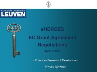 eHEROES  EC Grant Agreement Negotiations June 1, 2011