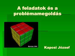 A feladatok és a problémamegoldás