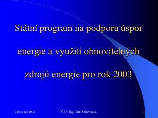 Státní program na podporu úspor energie a využití obnovitelných zdrojů energie pro rok 2003