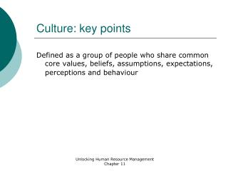 Culture: key points
