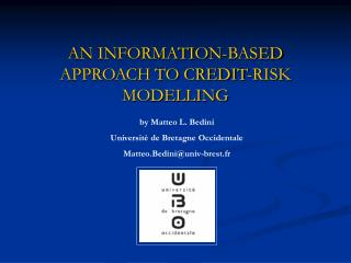 AN INFORMATION-BASED APPROACH TO CREDIT-RISK MODELLING